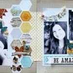 Be Amazing MME layout  by Kelly Klapstein