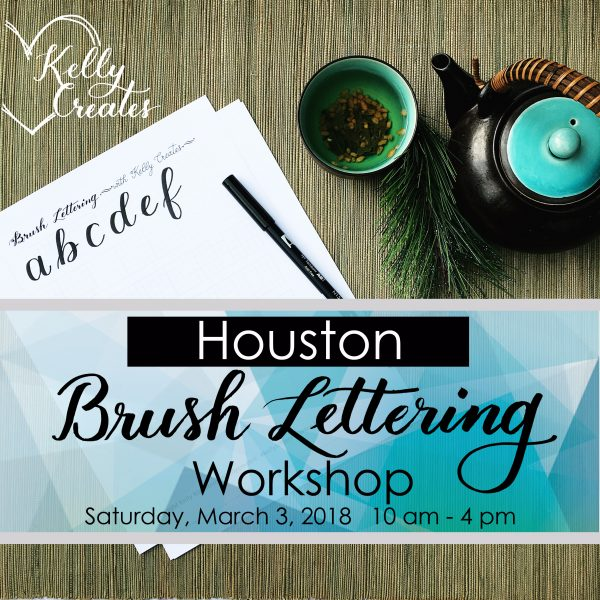 Houston Beginner Brush Lettering Workshop Kelly Creates