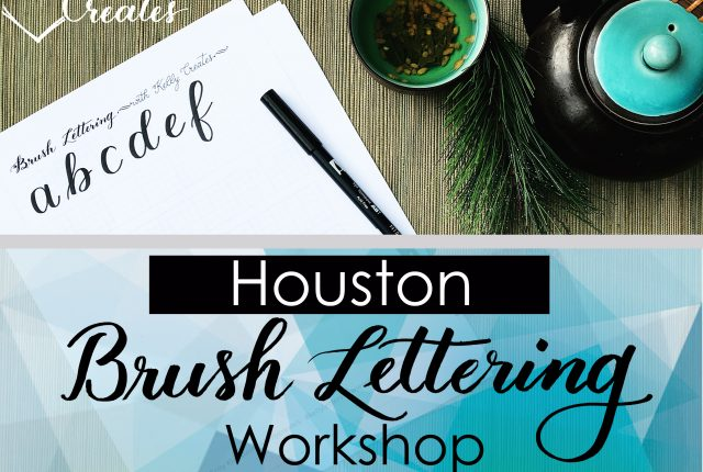 Houston, Texas, Learn Brush Lettering, Calligraphy, with Kelly Creates, Kelly Klapstein March 2018