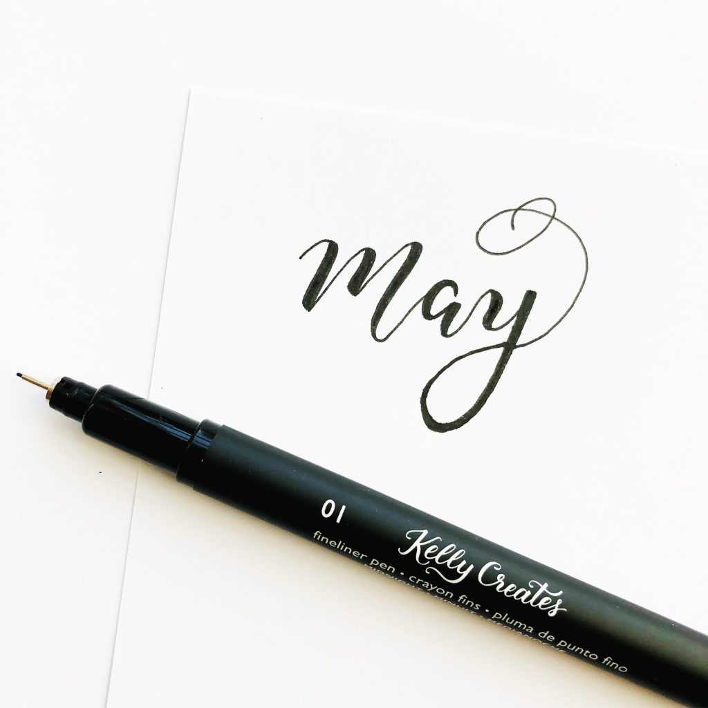 May faux calligraphy Kelly Creates, Kelly Klapstein with Fineliner