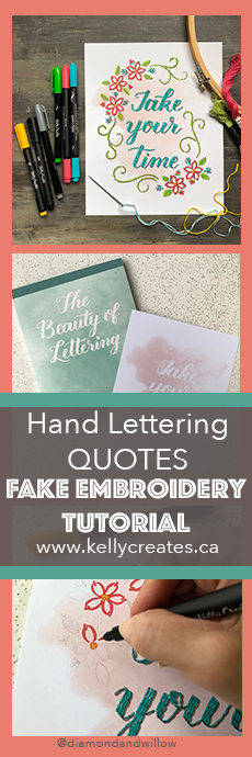 Amazing and cool fake embroidery hand lettering technique with quotes www.kellycreates.ca