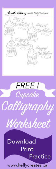 free Digital download worksheet for calligraphy practice happy birthday www.kellycreates.ca