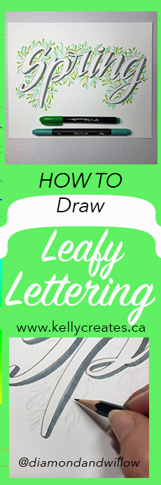 Awesome hand lettering tutorial with brush pen leafy designs www.kellycreates.ca