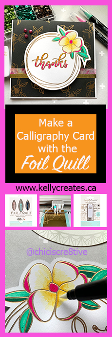 Stunning card made with Foil Quill WRMK Kelly Creates USB Drive www.kellycreates.ca