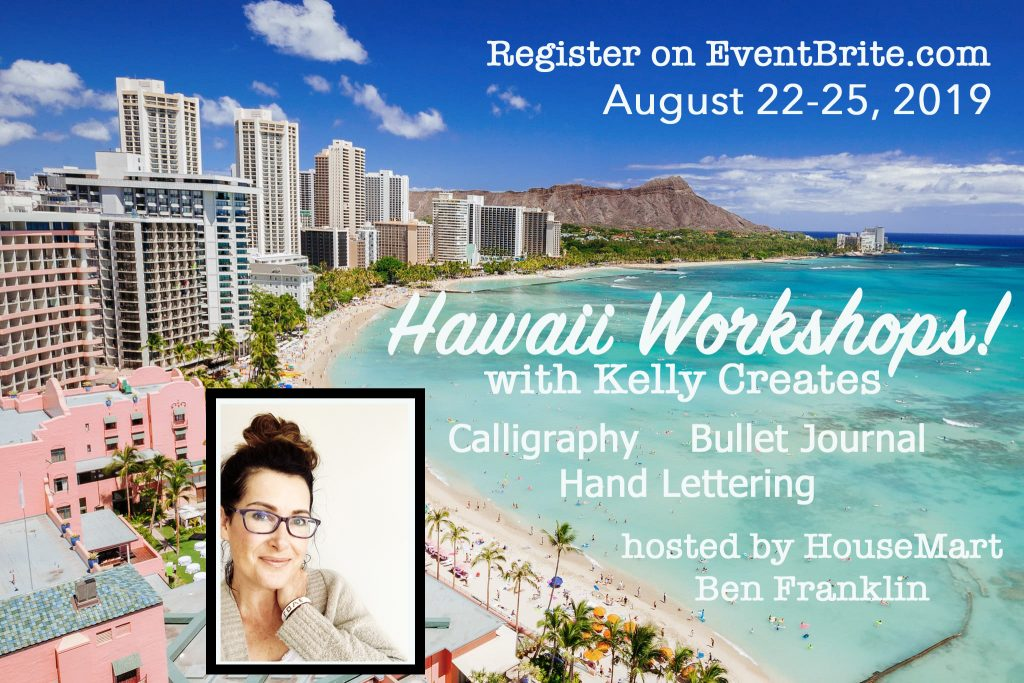 learn hand lettering and calligraphy in Hawaii workshops Oahu www.kellycreates.ca