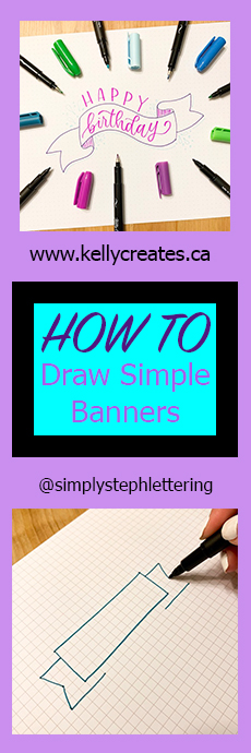Excellent how to draw banners tutorial for planners, bujo, cards and more www.kellycreates.ca