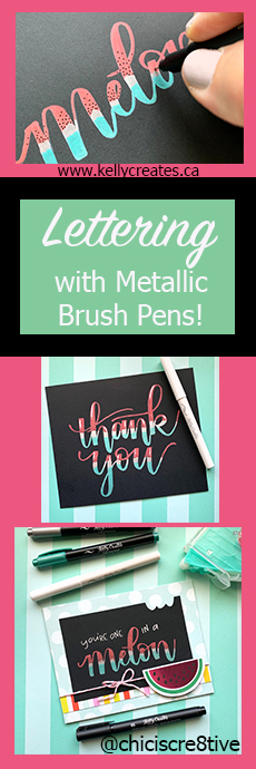 Really cool technique of layering metallic brush pens for lettering on cards www.kellycreates.ca