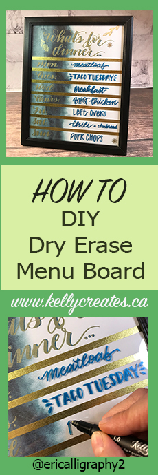 DIY Family Menu board Dry Erase with Hand Lettering Tutorial www.kellycreates.ca