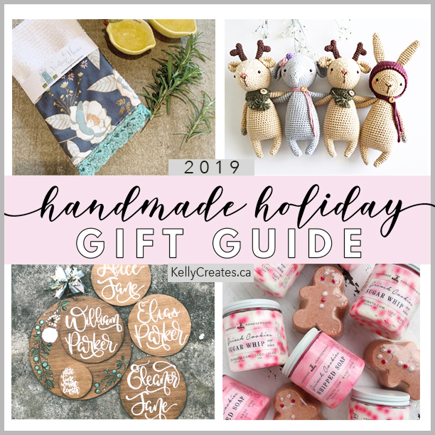 Handmade Holiday Gift Guide 2019 & GIVEAWAY – Kelly Creates