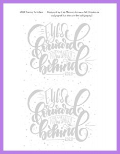 Beautiful quote for the new year 2020 hand lettering design and free tracing template to download and print www.KellyCreates.ca