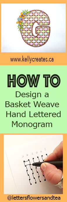 Basket weave hand lettering tutorial for Spring and Easter plus florals and monogram www.KellyCreates.ca