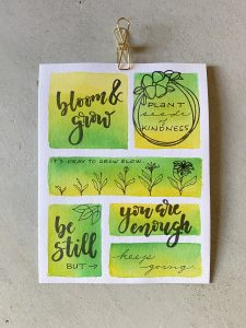 Inspirational lettering quotes with stamps, stickers, rub ons plus beautiful blending with watercolor inks www.kellycreates.ca