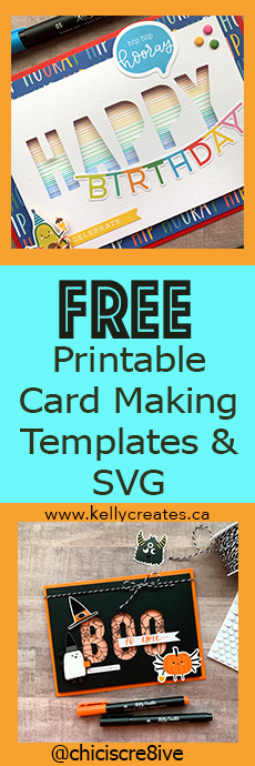 Make cute cards with a free printable template and svg kellycreates.ca