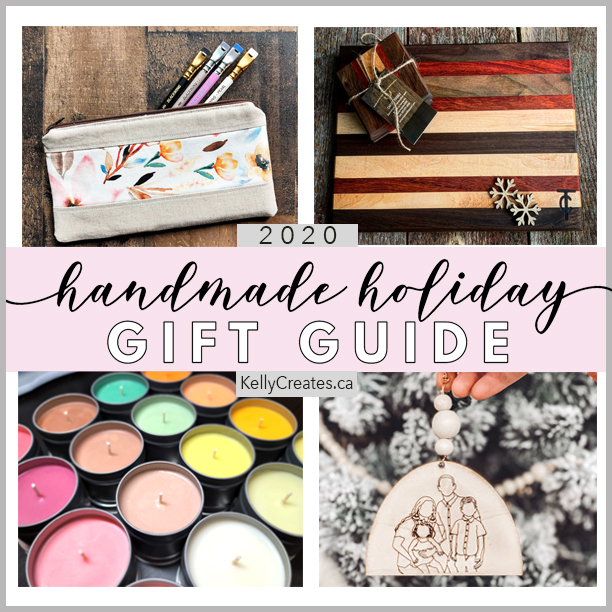 handmade holiday gift guide 2020 with kellycreates.ca