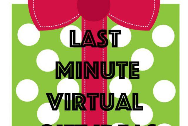 last minute Christmas virtual gift ideas