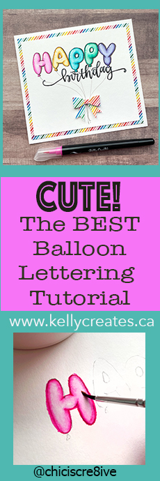 balloon lettering how to tutorial for cards and planners www.kellycreates.ca