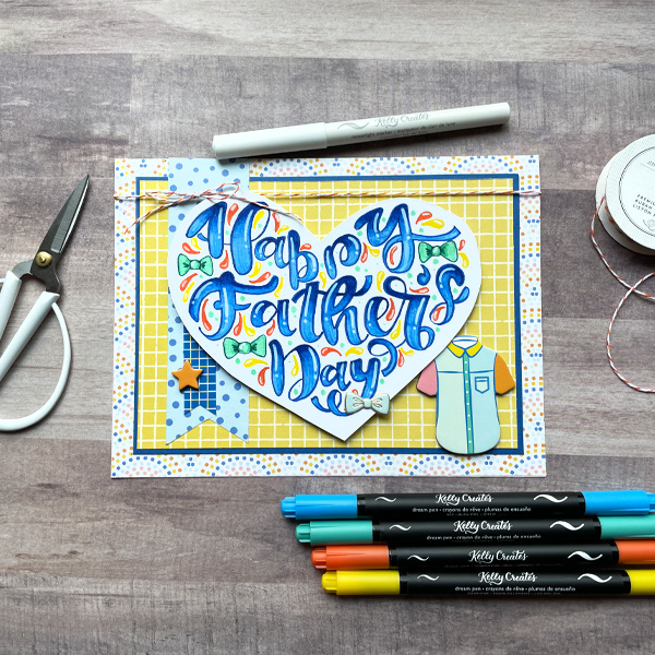 Hand Lettered Father's Day Card tutorial step by step www.KellyCreates.ca
