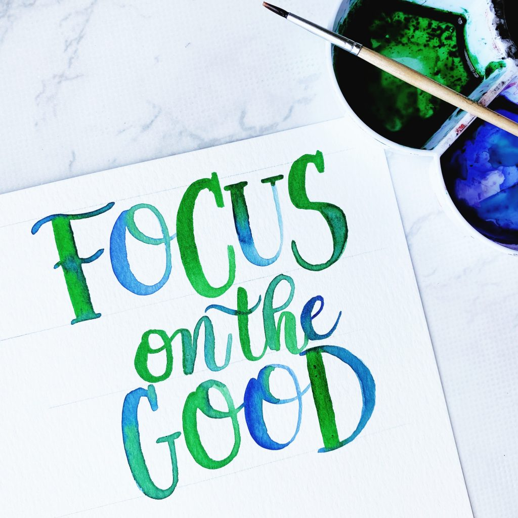 Focus on the good free printable lettering quote template www.kellycreates.ca