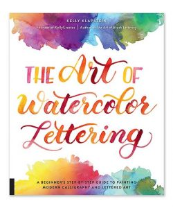 Book The Art of Watercolor Lettering by Kelly Klapstein